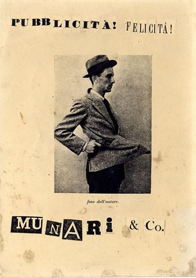 PUBBLICITÀ! FELICITÀ! – MUNARI &CO. 1920/1940 vent'anni di comunicazione visiva in Italia.