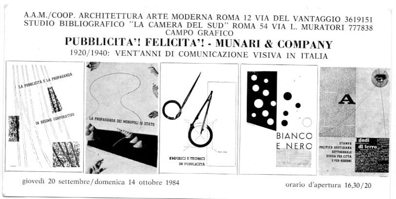 PUBBLICITA'! FELICITA'! MUNARI&COMPANY 1920/1940 20 anni di comunicazione visiva in Italia.