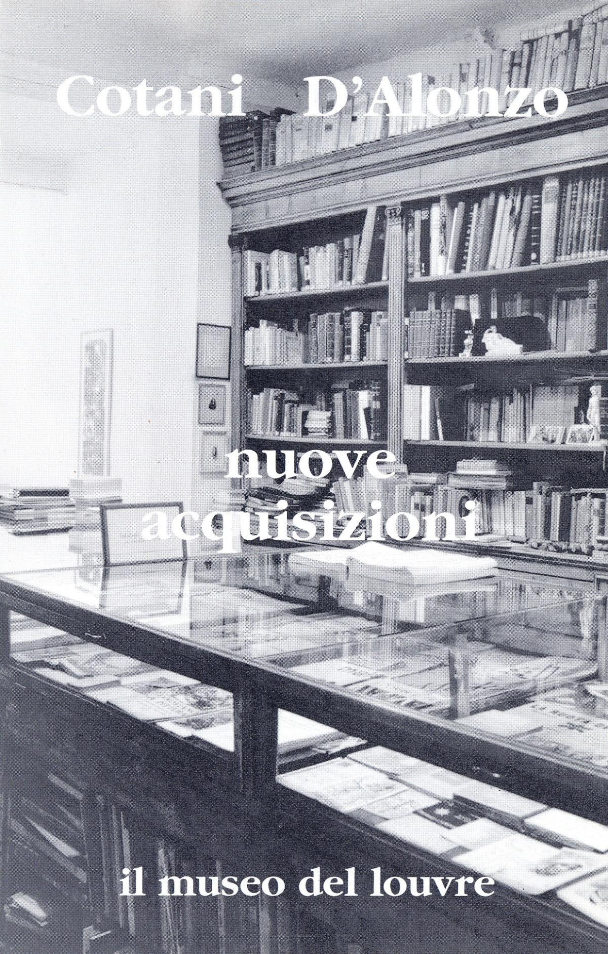 """Cotani Dalonzo """" Nuove acquisizioni"""""""