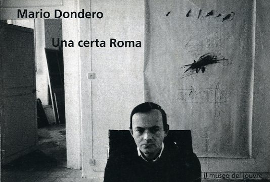 "Mario Dondero ""Una certa Roma""."