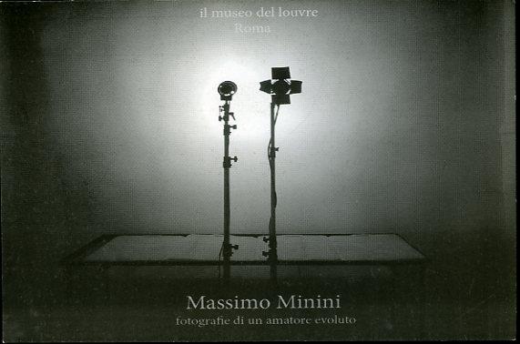 """Massimo Minini """"Fotografie di un amatore evoluto""""."""