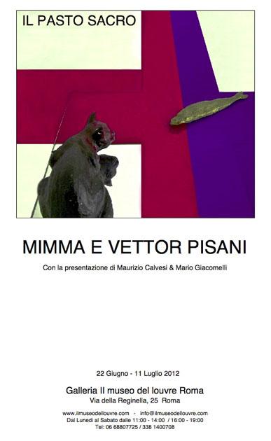 """Vettor e Mimma Pisani """" Il pasto sacro""""."""