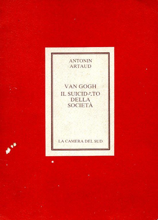 Antonin Artaud Il suicidato della Società