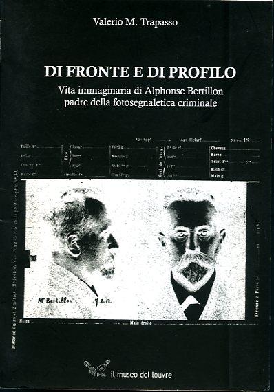 Valerio M. Trapasso Di fronte e di profilo